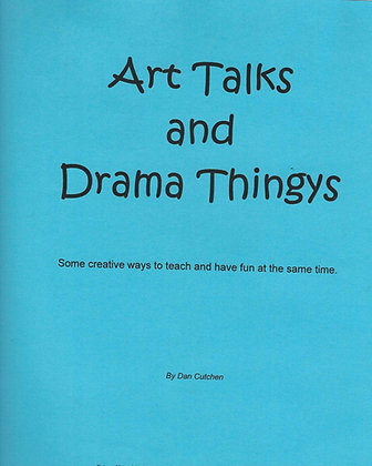 Art Talks and Drama Thingys