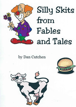 Silly Skits From Fables and Tales