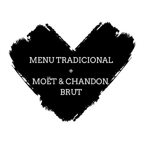 MENU TRADICIONAL + MOËT & CHANDON BRUT