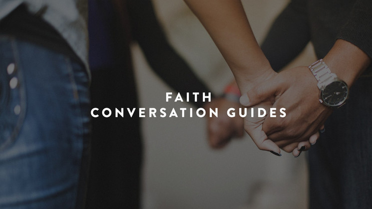 Faith Conversation Guides