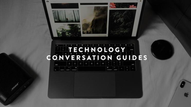 Technology Conversation Guides
