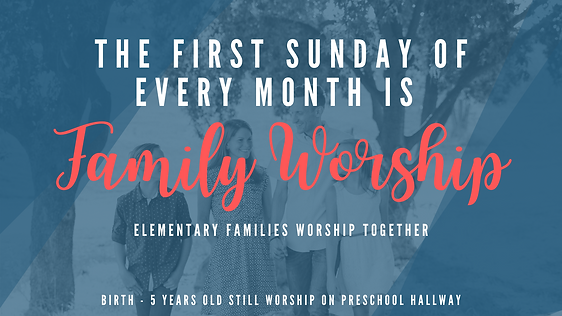 First Sunday Family Worship Widescreen A