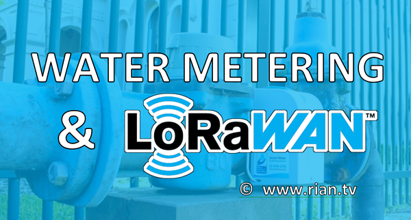 Smart Water Metering and LoRaWAN