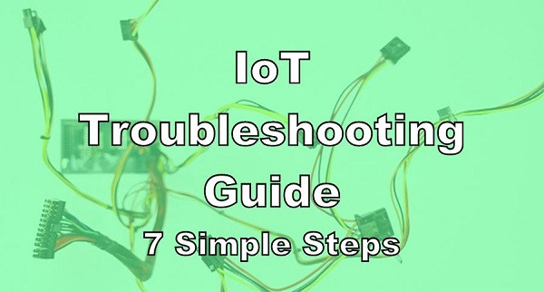IoT Troubleshooting Guide