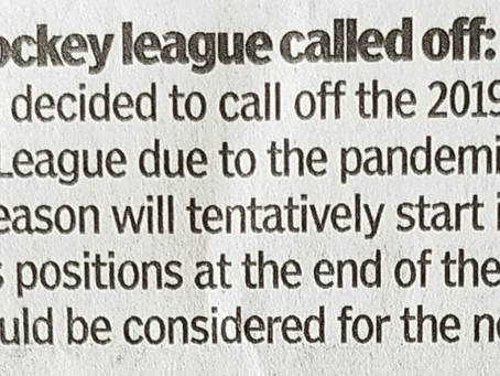 BENGAL HOCKEY LEAGUE CALLED OFF..