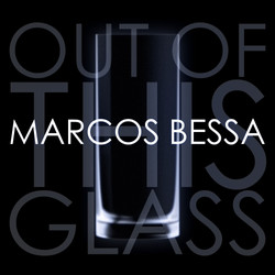 Out Of This Glass (single)