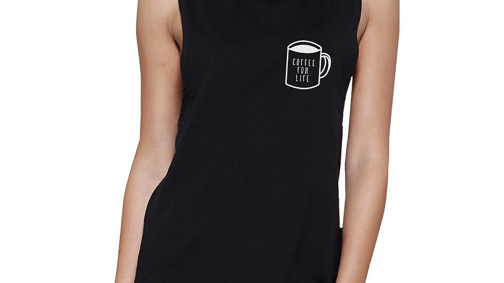 Coffee for Life Womens Black Muscle Top Cute Graphic Coffee Lovers