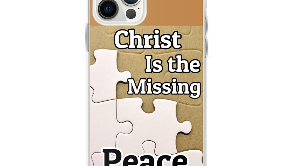 iPhone Case-Christ is the Missing Peace