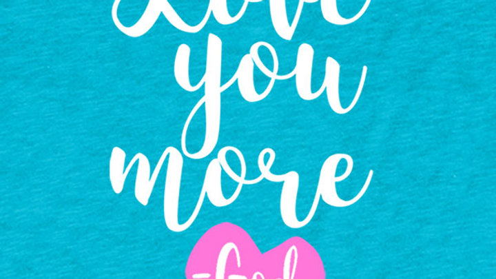grace & truth Love You More T-Shirt