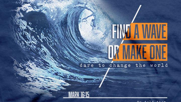 Kerusso Christian T-Shirt Make A Wave Mark 16:15