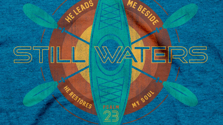 Kerusso Christian T-Shirt Still Waters Psalm 23