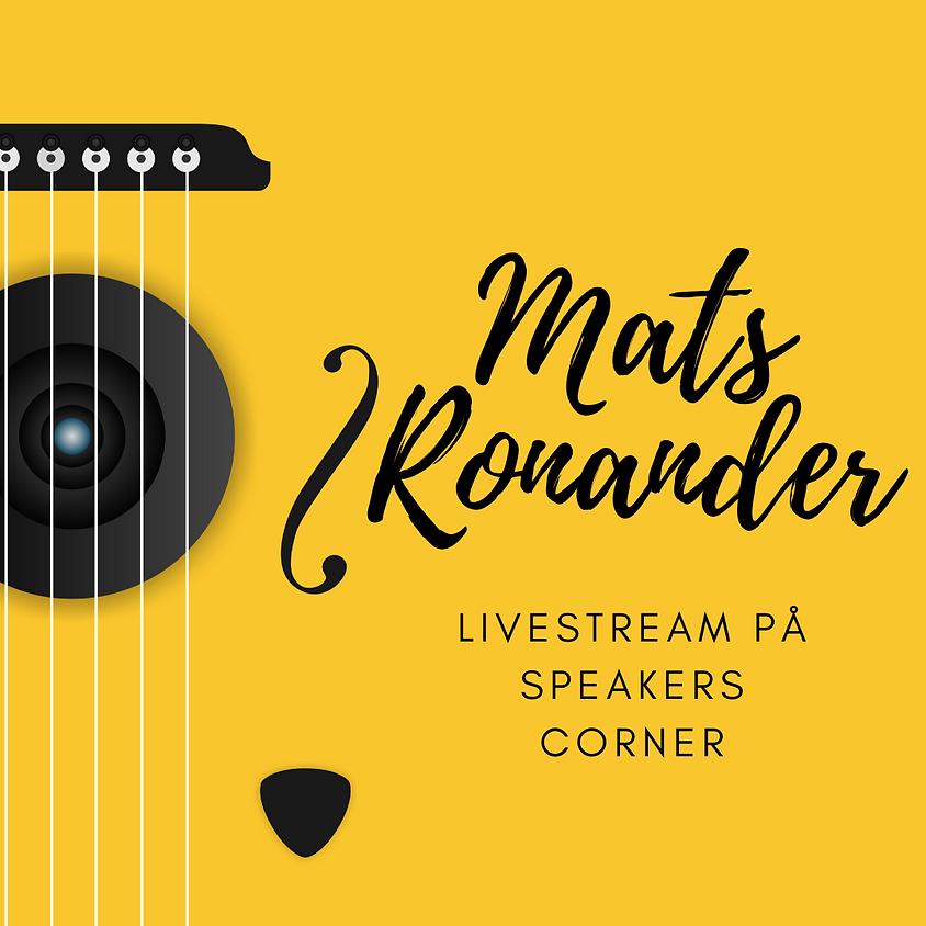 Livestreaming med Mats Ronander