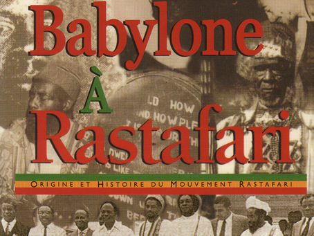 Douglas R.A. Mack, De Babylone à Rastafari - Origine et histoire du mouvement rastafari.