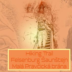 Hiking Trail Teil 2 - Felsenburg Schauenstein und Kleines Prebischtor
