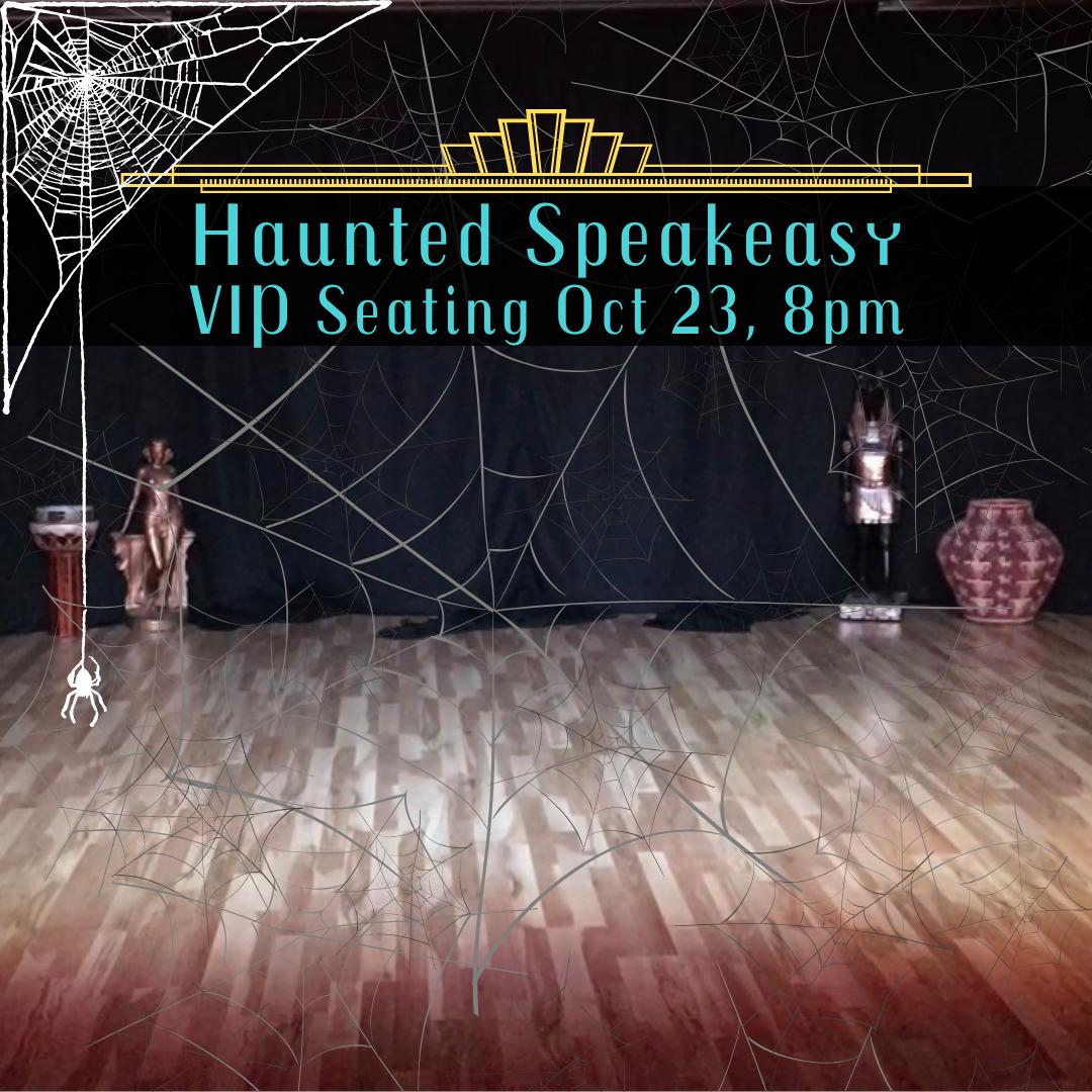 Haunted Speakeasy - VIP Event