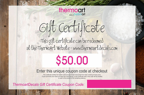 Thermoart Gift Certificate $50