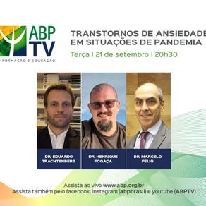 ABP TV: transtornos de ansiedade em situações de pandemia