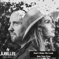 Jubillee / Don't Make Me Look Into Your Eyes