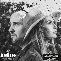 Jubillee / A Party Ain't A Party