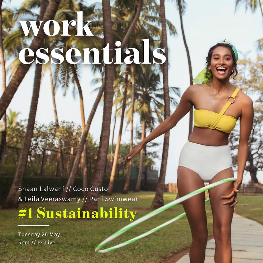 Work Essentials #1 - Sustainability w/ Shaan Lalwani and Leila Veeraswamy