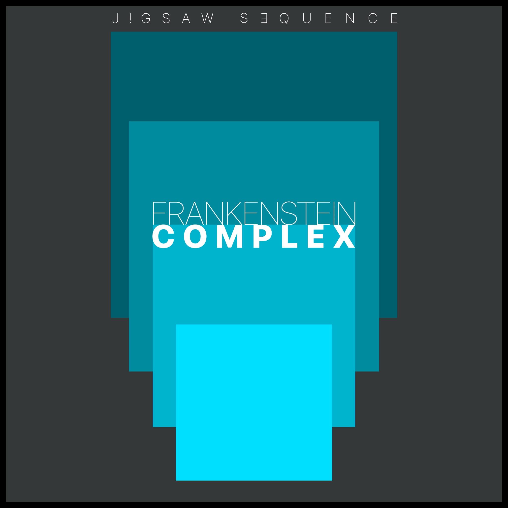 Frankenstein complex