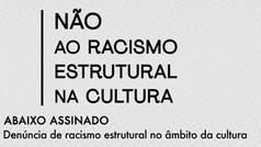 NÃO AO RACISMO ESTRUTURAL NA CULTURA