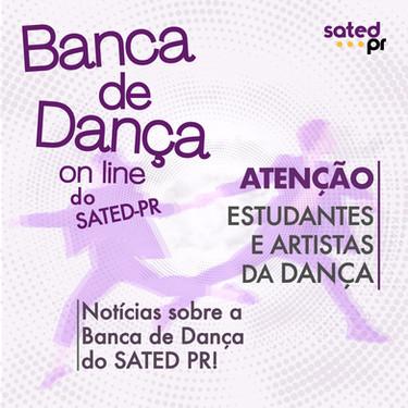Edital de Banca de Avaliadores e outras novidades da Banca de Dança do SATED PR