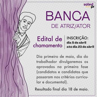Banca online de atriz/ator: Edital aberto para todo o estado!