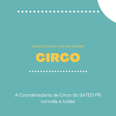 Circo se reúne para compor Coordenadoria dentro do SATED PR
