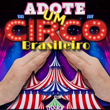 Adote um Circo: Campanha de Apadrinhamento