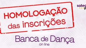 Foi retificada a Homologação das Inscrições da Banca de Dança