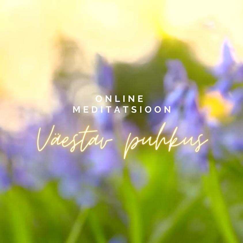 Väestav puhkuse meditatsioon ONLINE 15.03-22.03