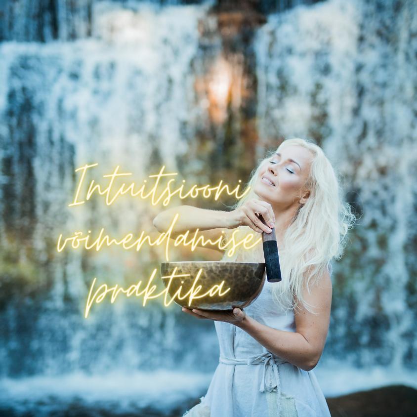 Intuitsiooni võimendamise praktika * *