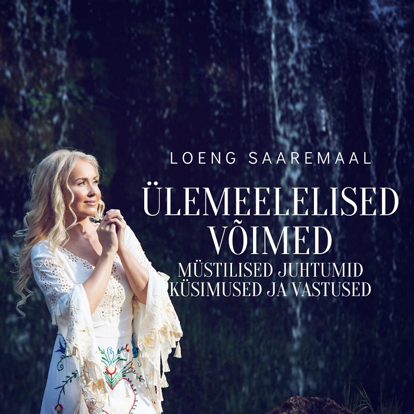Loeng Saaremaal: Ülemeelelised võimed