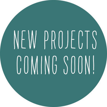 New projects coming soon...