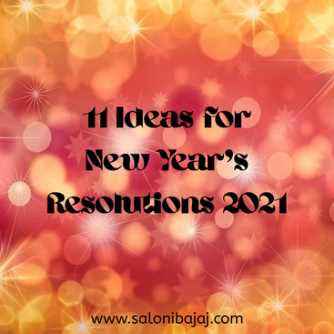 11 Ideas For New Year's Resolutions 2021