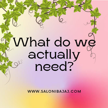 What Do We Actually Need?