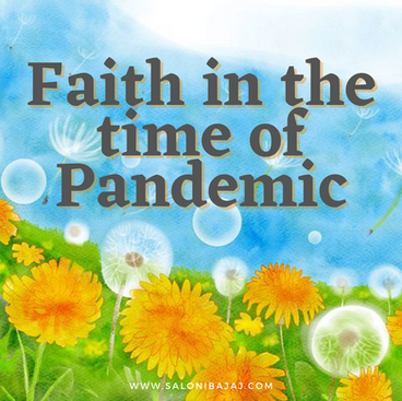 Faith in the time of Pandemic