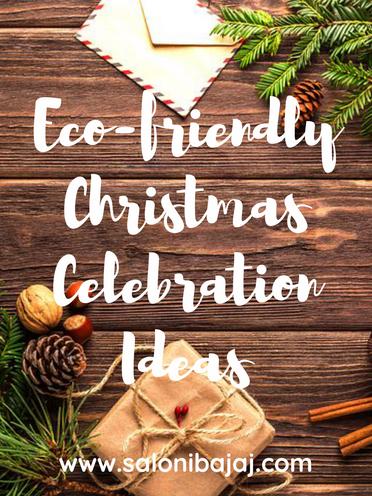 Eco-friendly Christmas Celebration Ideas