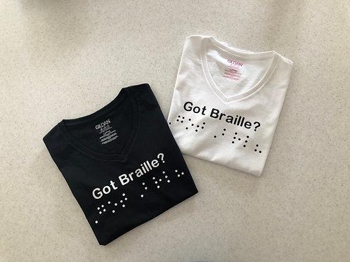 Womans V-neck  'Got Braille?'