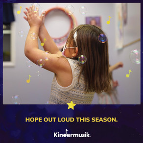 Kindermusik is a place of hope