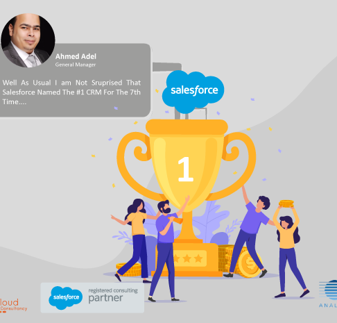 "Ahmed Adel: ""Well, as usual, I am not surprised that Salesforce named the #1 CRM for the 7th time"""