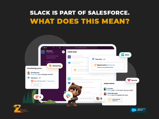 Slack is part of Salesforce. What does this mean?