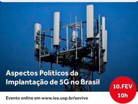 Aspectos políticos da implantação do 5G no Brasil é tema de evento da IEA da USP