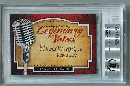 Legendary Voices Card - Denny Matthews