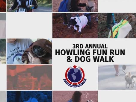 3rd Annual Howling Fun Run & Dog Walk!