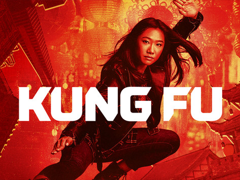 """CW Network New Series """"Kung Fu"""" Premieres Tonight On The Arkansas CW!"""
