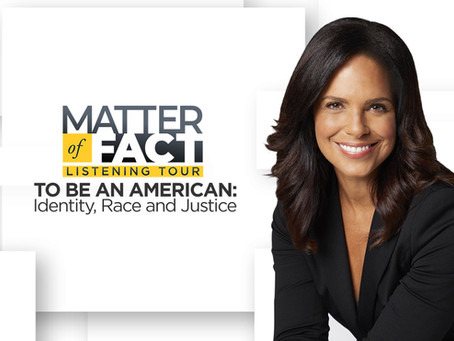 """""""Matter of Fact Listening Tour,"""" hosted by Soledad O'Brien"""