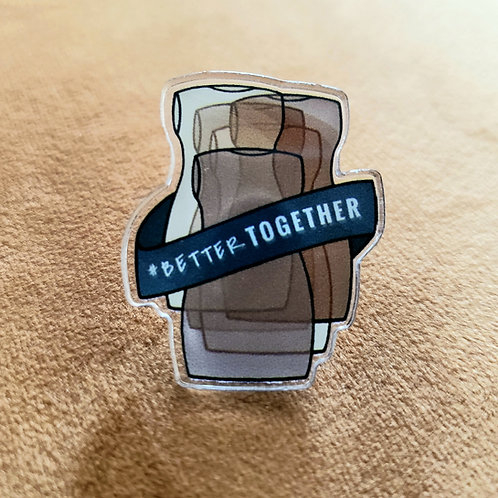 Lapel Pin - Acrylic Pin - Better Together Sewing Communnity Pin