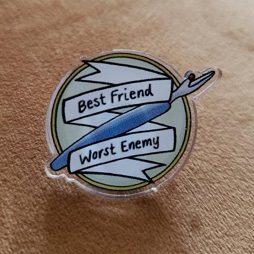 Lapel Pin - Acrylic Pin - Best Friend Worst Enemy - Seam Ripper Pin